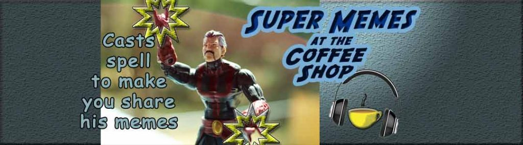 """Doctor Strange Super Memes at the Coffee Shop - """"Casts Spell to Make You Share His Memes"""""""