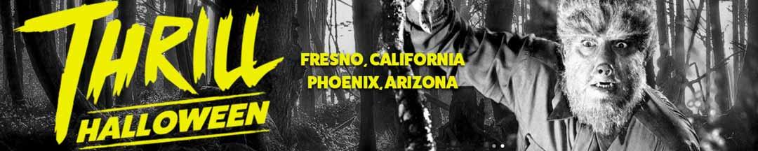 Phoenix & Fresno Thrill Halloween