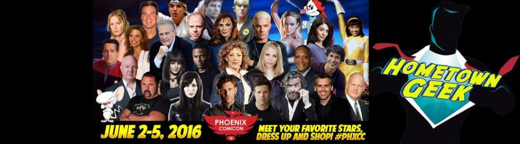 Phoenix ComiCon 2016-Meet your favorite stars, dress up, and shop! #PHXCC June 2-5, 2016