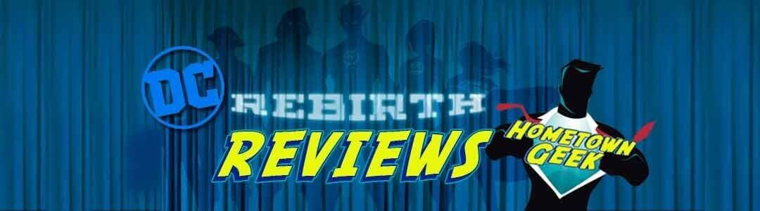 DC Rebirth Reviews